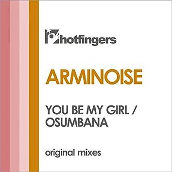 You Be My Girl / Osumbana