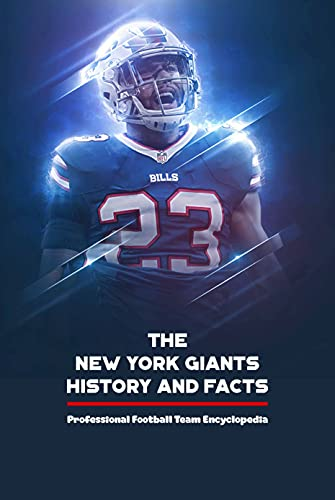 The New York Giants History and Facts: Professional Football Team Encyclopedia: Father's Day Gift (English Edition)