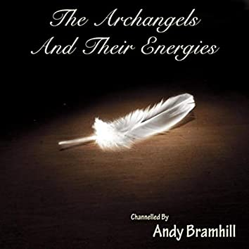 The Archangels and Their Energies