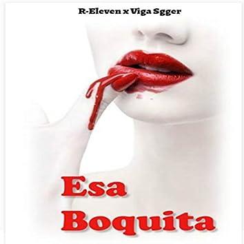 Esa Boquita (feat. Viga Sgger)