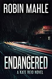 Endangered (Kate Reid Thrillers Book 5)