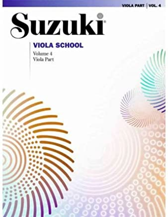 [(Suzuki Viola School, Vol 4: Viola Part )] [Author: Shinichi Suzuki] [Oct-1999]
