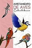 Avistamiento De Aves: Cuaderno de Observación - Diario Ornitólogo - Registra y anota tus observaciones - Para un observador principiante, ornitólogo y amante de la naturaleza