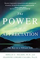 The Power of Appreciation: The Key to a Vibrant Life