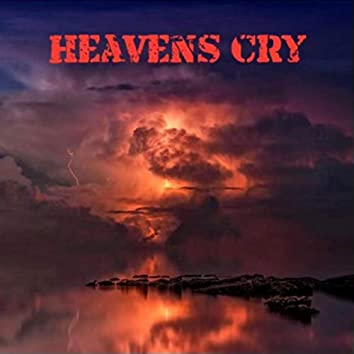 HEAVENS CRY