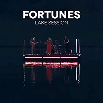 Fortunes (Lake Session)