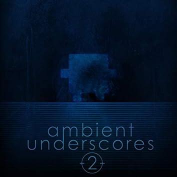 Ambient Underscores, Vol. 2