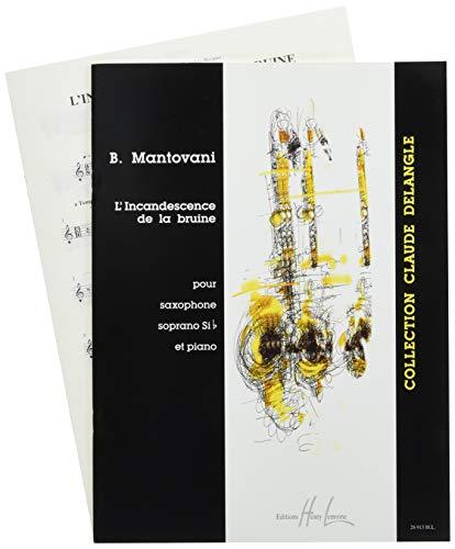 L'Incandescence de la Bruine --- Saxophone Sib et Piano
