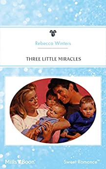 Three Little Miracles (Baby Boom Book 5) by [Rebecca Winters]