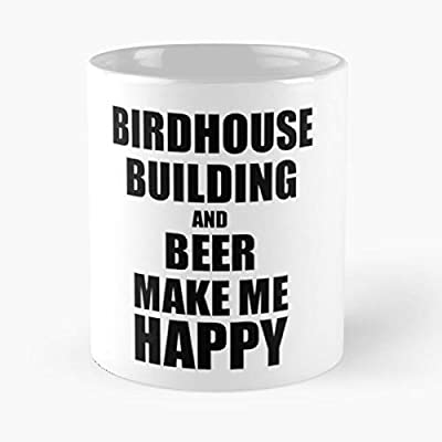 Funny Building Me Beer Birdhouse For Idea Make Top Selling 11 Ounce White Ceramic Novelty Mug 2020