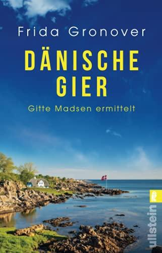 Buchseite und Rezensionen zu 'Dänische Gier: Gitte Madsen ermittelt (Ein Gitte-Madsen-Krimi, Band 3)' von  Gronover