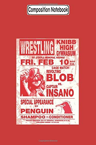 Composition Notebook: The Revolting Blob Wrestling Poster Wrestling - Journal/Notebook Blank Lined Ruled 6x9 100 Pages