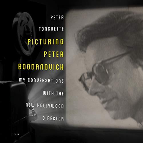 Picturing Peter Bogdanovich cover art