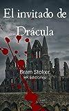 El invitado de Drácula (Versión anotada con biografía del autor)