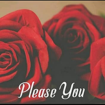 Please You