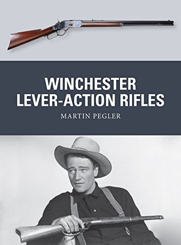 Winchester Lever-Action Rifles (Weapon Book 42)