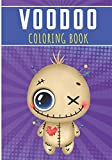 Voodoo Coloring Book: For Adults | 30 Unique Pages to Color on Voodoo Dolls, Satanic Art, Hoodoo Designs, Spirituals Pattern | Perfect for Preschool Activity | Creative and Relaxation at home.