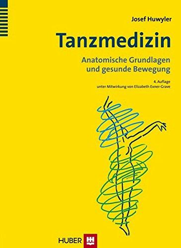 Tanzmedizin: Anatomische Grundlagen und gesunde Bewegung