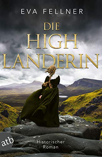 Die Highlanderin: Historischer Roman