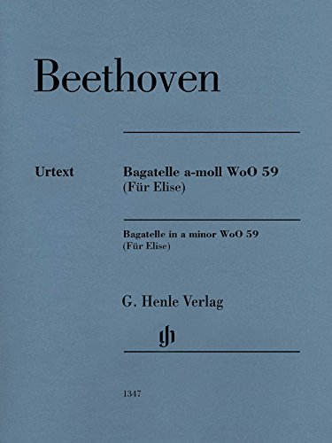 Bagatelle In A Minor Woo 59 (Fur Elise) Piano Solo Revised Edition