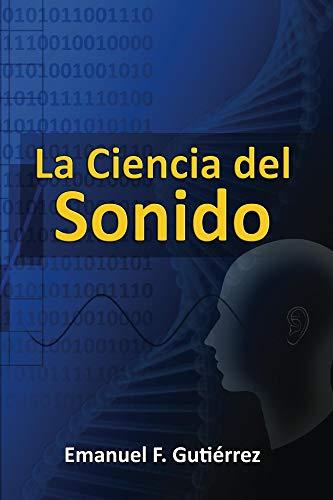 La Ciencia del Sonido (Spanish Edition)