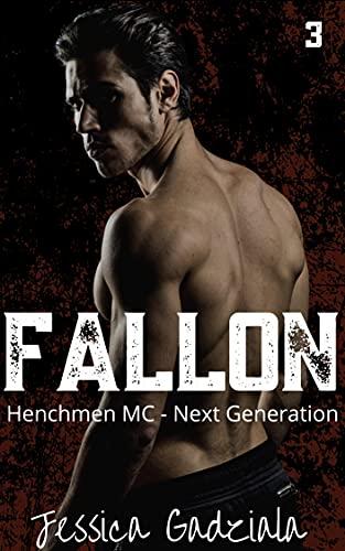 Fallon (Henchmen MC - Next Generation Book 3) (English Edition)