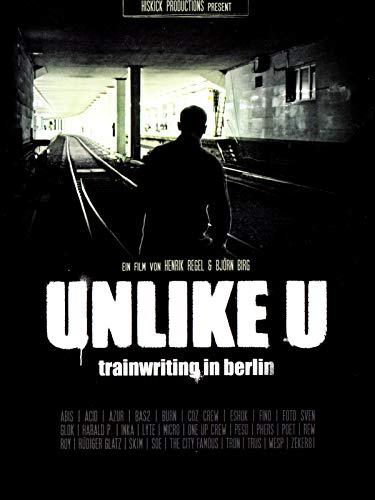Unlike U - Trainwriting in Berlin