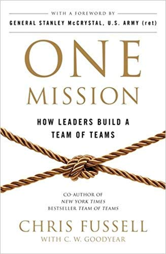 [By Chris Fussell ] One Mission: How Leaders Build A Team Of Teams (Paperback)【2018】by Chris Fussell (Author) (Paperback)