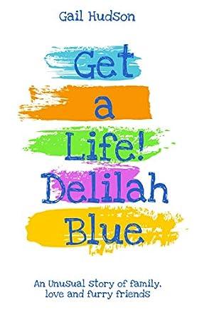 Get a Life! Delilah Blue