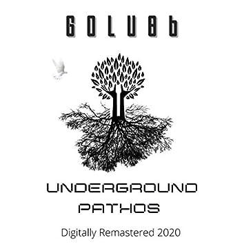 Underground Pathos (Digitally Remastered 2020)