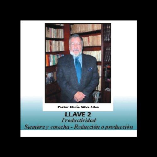 Las Llaves del Poder Pautas para una Vida Plena audiobook cover art