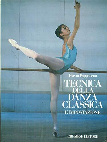 Tecnica della danza classica. L'impostazione