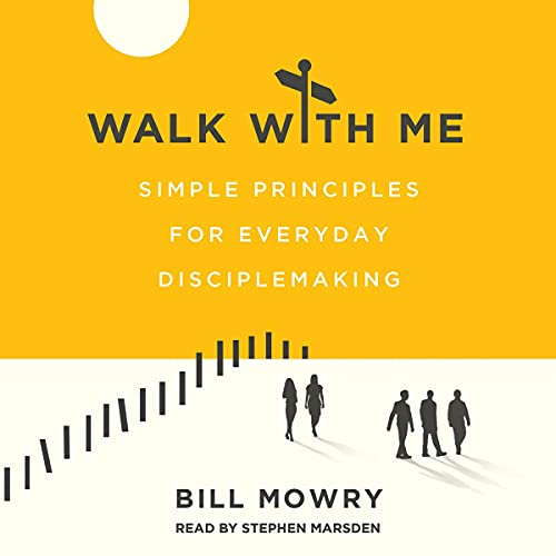 Walk with Me Audiobook By Bill Mowry cover art