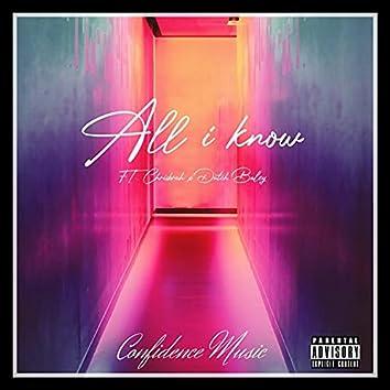 All i know (feat. Chrisbruh & Dutch Baley)
