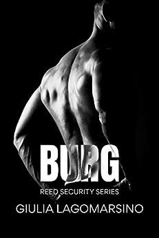 Burg: A Reed Security Romance by [Giulia Lagomarsino]