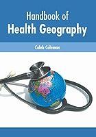 Handbook of Health Geography