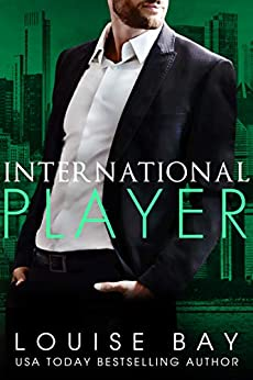 International Player by [Louise Bay]