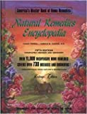 Natural Remedies Encyclopedia: America's Master Book of Home Remedies