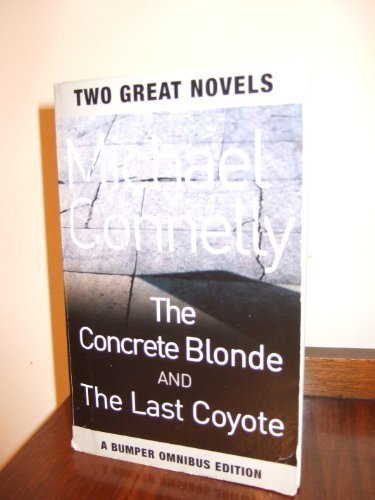 The Concrete Blonde and The Last Coyote