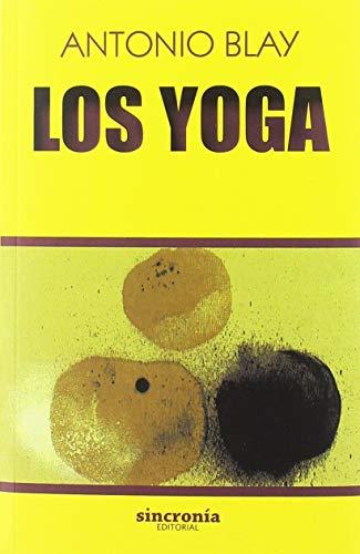 Los Yoga (Antonio Blay)