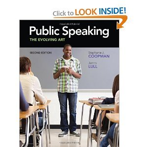 Public Speaking: The Evolving Art (with Enhanced eBook, Web Site, Interactive Video, Speech Studio(TM), Audio Study Tool, InfoTrac 1-Semester Printed Access Card) 2nd (second) edition