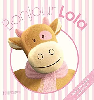Board book Bonjour Lola [French] Book