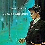 In The Wee Wee Small Hours (+ 8 Bonus Tracks)