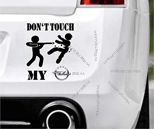 Sticker-Designs 20cm! Klebe-Folie Wetterfest Made-IN-Germany kompatibel für: Opel Don`t Touch My B44 UV&Waschanlagenfest Auto-Aufkleber Profi-Qualität