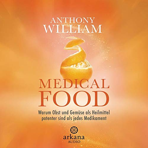 Medical Food (German edition) Audiobook By Anthony William cover art