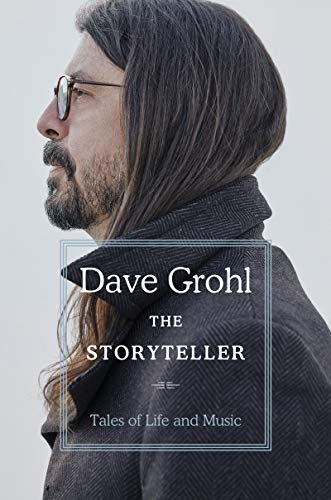 Compare Textbook Prices for The Storyteller: Tales of Life and Music  ISBN 9780063076099 by Grohl, Dave