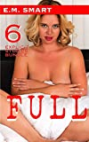 FULL: 6 EXPLICIT ADULT STORIES BUNDLE (SHORT STORY URBAN ANTHOLOGY FOR ADULTS Book 4)