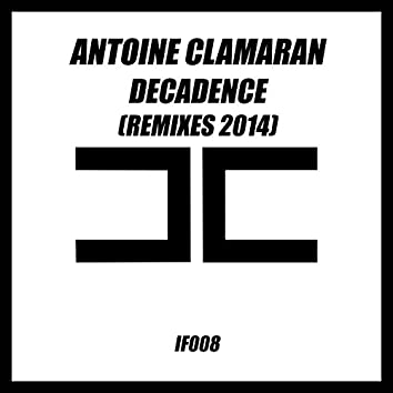 Decadence (Remixes 2014)