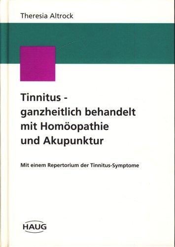 Tinnitus - ganzheitlich behandelt mit Homöopathie und Akupunktur