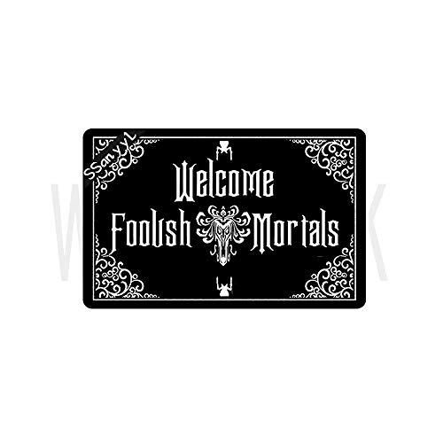 Funny Front Door Mat Welcome Foolish Mortals Mat Rubber Non Slip Backing Funny Doormat for...